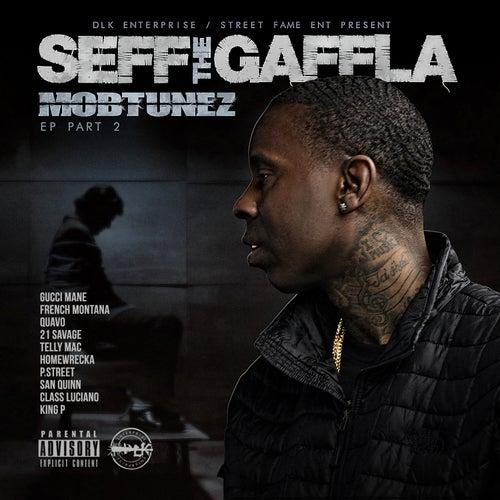 Mobtunez EP, Part 2 de Seff Tha Gaffla