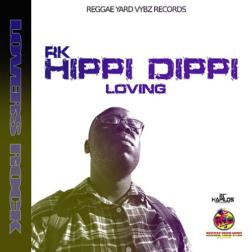 Hippi Dippi Loving by RK
