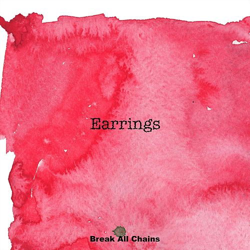 Earrings by Break All Chains