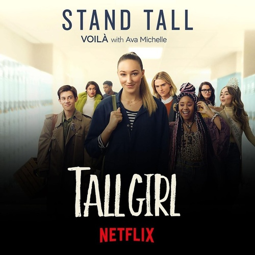 "Stand Tall (from Netflix's ""Tall Girl"") by Voilà!"
