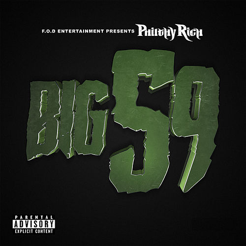 Big 59 von Philthy Rich