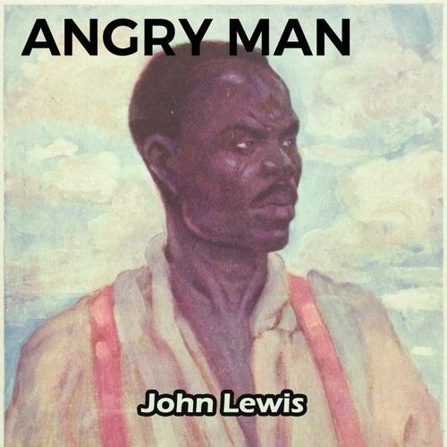 Angry Man von John Lewis