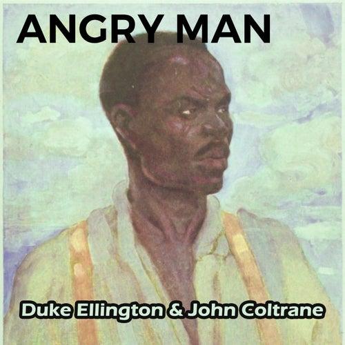 Angry Man by Duke Ellington