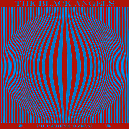 Phosphene Dream by The Black Angels