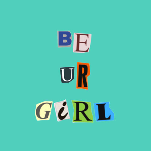 Be Ur Girl by Jasmine Kelly