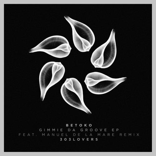 Gimmie Da Groove von Betoko
