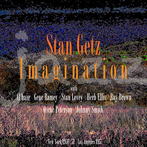 Imagination de Stan Getz