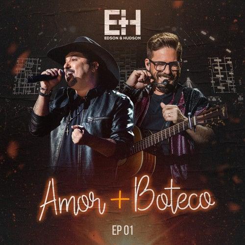 Amor + Boteco - EP 1 de Edson & Hudson