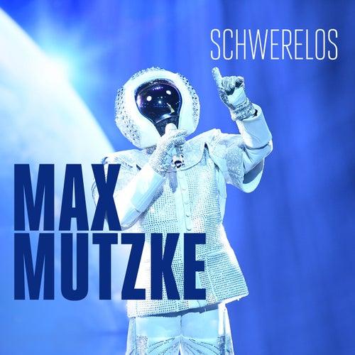 Schwerelos von Max Mutzke