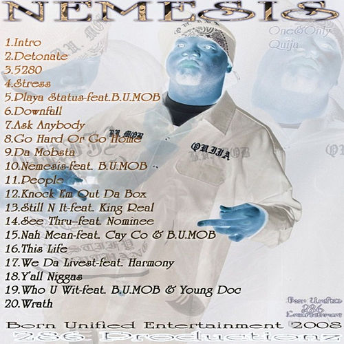 Nemesis by One&Only Quija