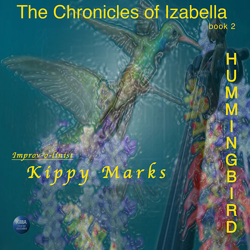 The Chronicles of Izabella book 2 'Hummingbird' by Various Artists