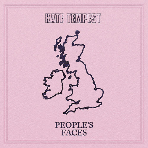 People's Faces (Streatham Version) by Kate Tempest