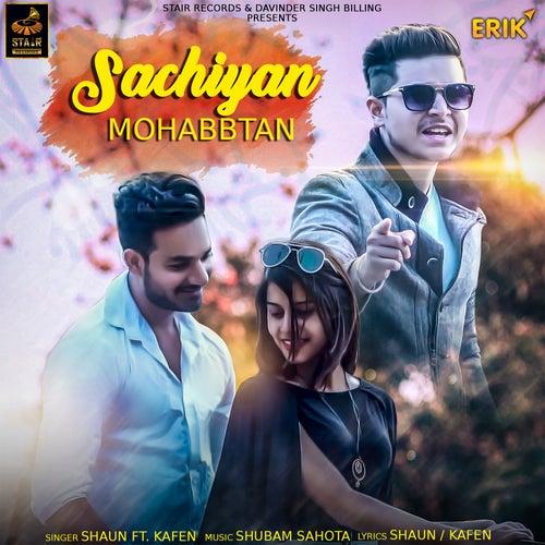 Sachiyan Mohabbtan de Shaun