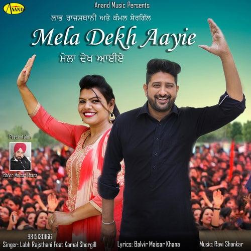 Mela Dekh Aayie de Labh Rajsthani