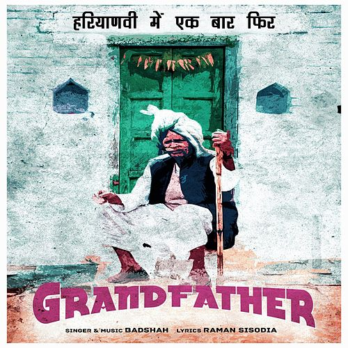 Grandfather de Badshah
