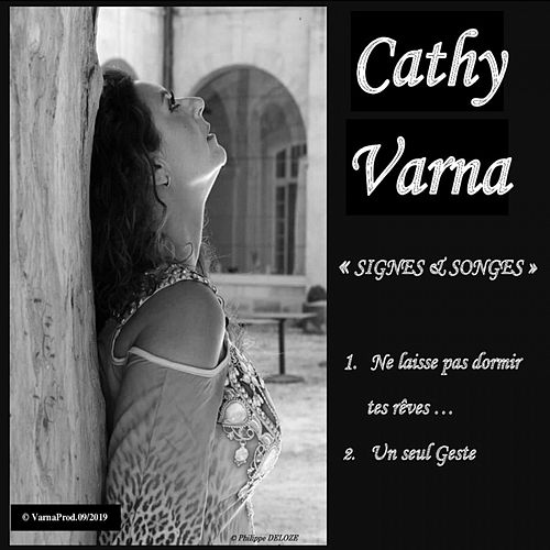 Signes & songes de Cathy Varna