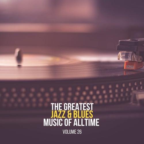 The Greatest Jazz & Blues Music of Alltime, Vol. 26 de Coleman Hawkins