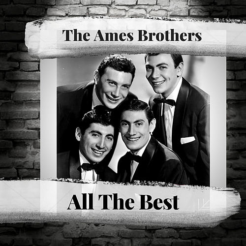 All The Best de The Ames Brothers