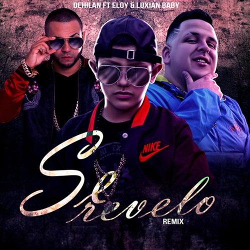 Se Revelo (Remix) de Dehilan