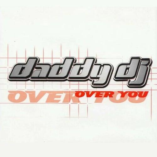 Over You von Daddy DJ