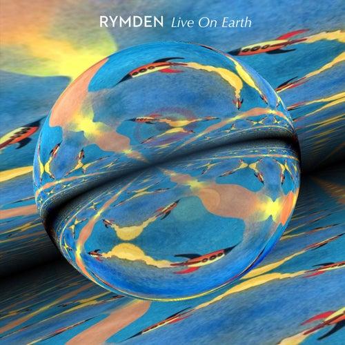 Live on Earth von Rymden