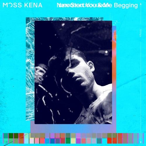 Begging von Moss Kena