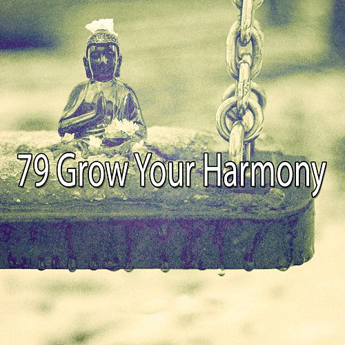 79 Grow Your Harmony by Classical Study Music (1)