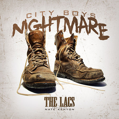City Boys Nightmare by The Lacs
