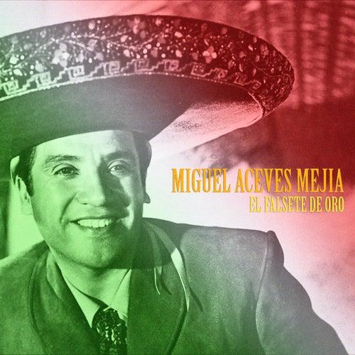 El Falsete de Oro (Remastered) de Miguel Aceves Mejia