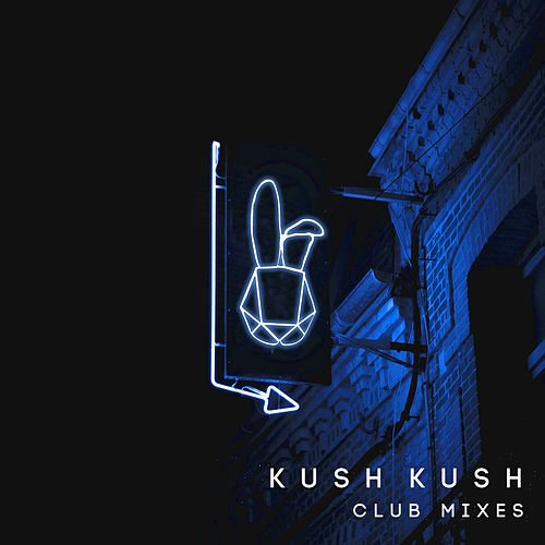 "Kush Kush: ""I'm Blue (Club Mixes)"""