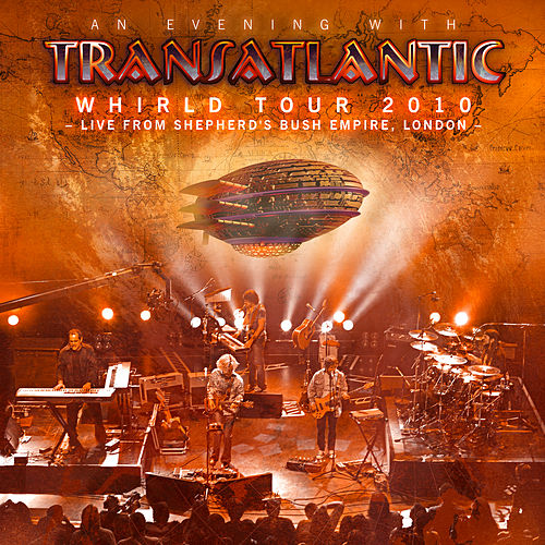 Whirld Tour 2010 - Live in London 2010 de Transatlantic