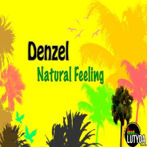 Natural Feeling by Denzel