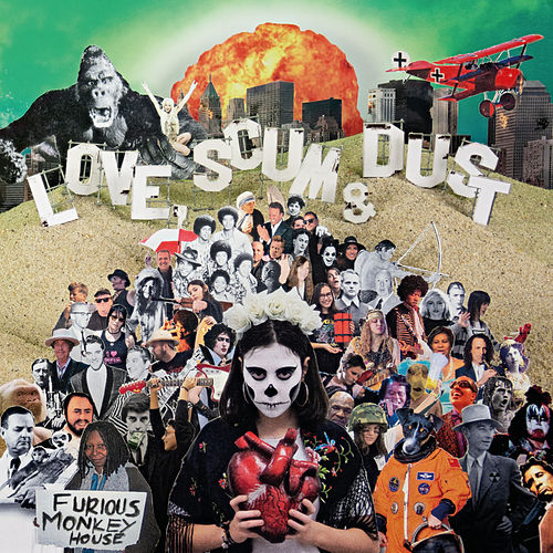 Love, Scum & Dust by Furious Monkey House