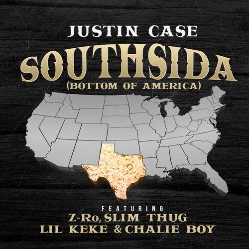 Southsida (Bottom of America) de Justin Case