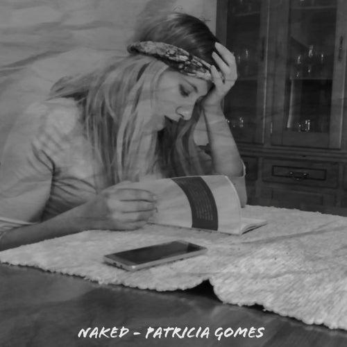 Naked von Patricia Gomes