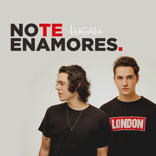 No Te Enamores by Lucah