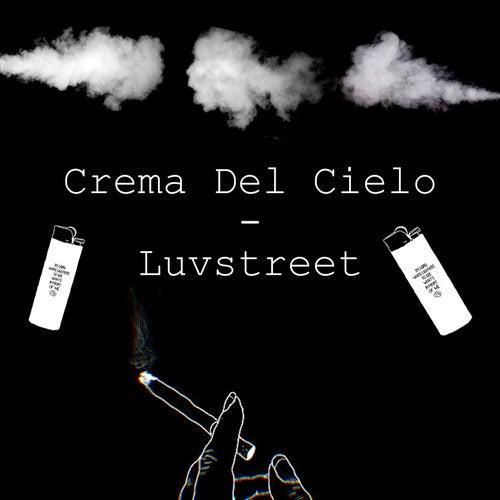 Crema del Cielo von Luvstreet