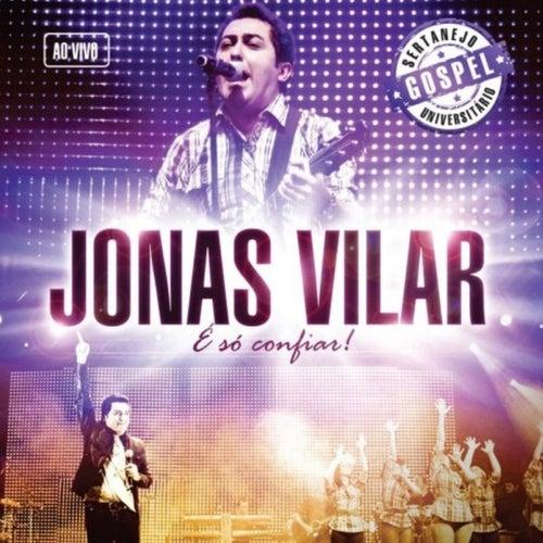 É Só Confiar (Ao Vivo) de Jonas Vilar
