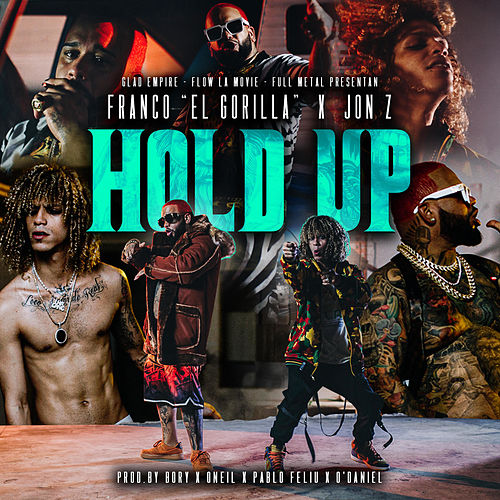 Hold Up de Franco 'El Gorilla'