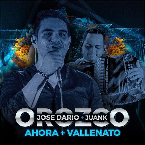 Ahora + Vallenato (En Vivo) de Jose Dario Orozco