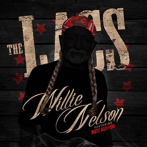 Willie Nelson by The Lacs