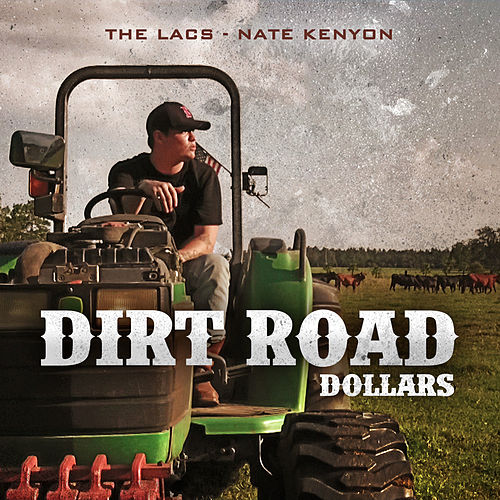 Dirt Road Dollars (feat. Nate Kenyon) by Nate Kenyon