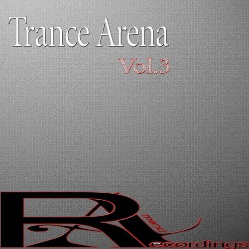 Trance Arena, Vol. 3 von Various