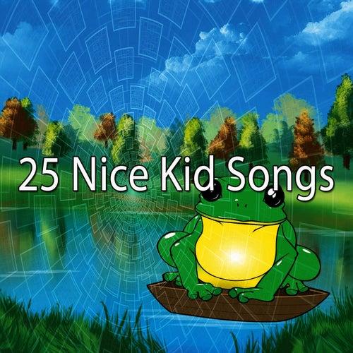 25 Nice Kid Songs de Canciones Para Niños