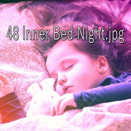 48 Inner Bed Night von Best Relaxing SPA Music