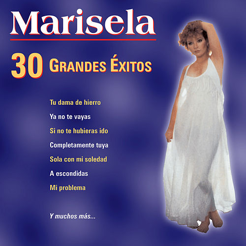 30 Grandes Exitos by Marisela