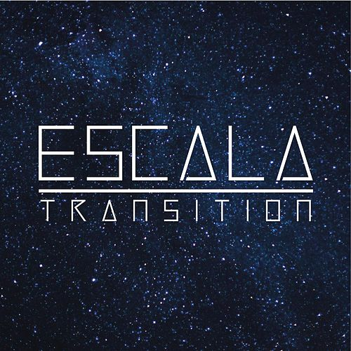 Transition von Escala