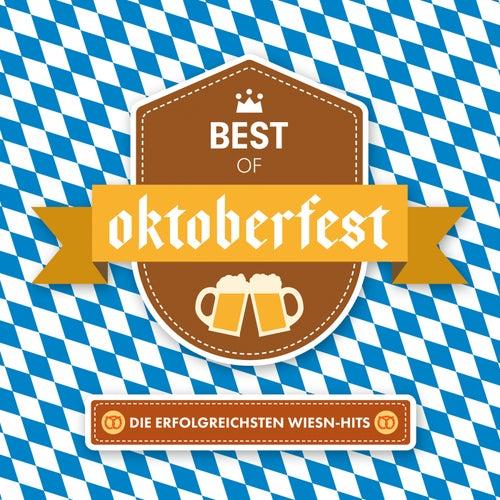 Best Of Oktoberfest - Die erfolgreichsten Wiesn-Hits von Various Artists