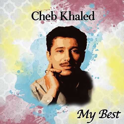 My Best Of de Khaled (Rai)