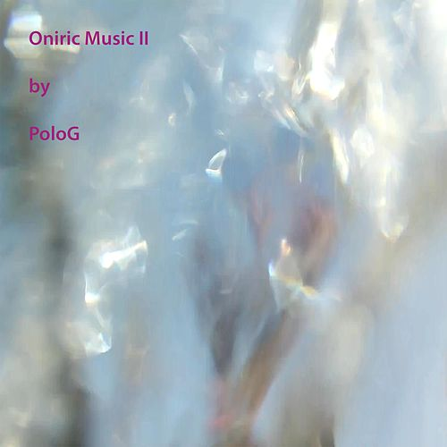 Oniric Music 2 by Polo G